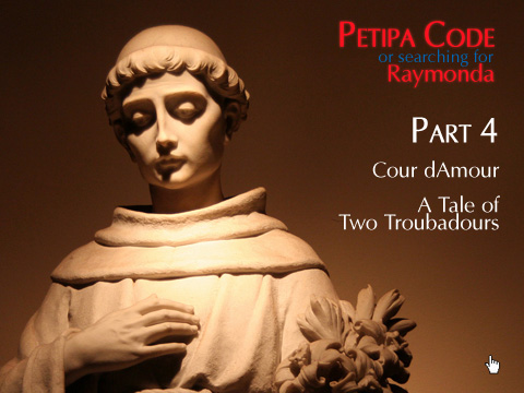 The Petipa Code or Searching for Raymonda Part 4. Raymondas Cour dAmour &#8211; A Tale of Two Troubadours